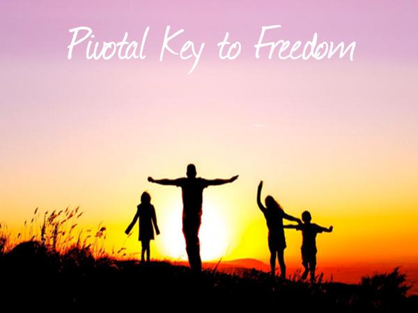 Pivotal Key to Freedom